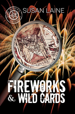 Fireworks & Wild Cards (The Wheel Mysteries, #3)