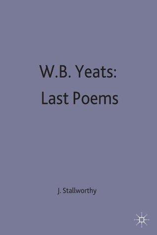 W.B.Yeats: Last Poems
