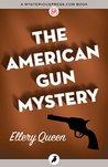 The American Gun Mystery (Ellery Queen #6)