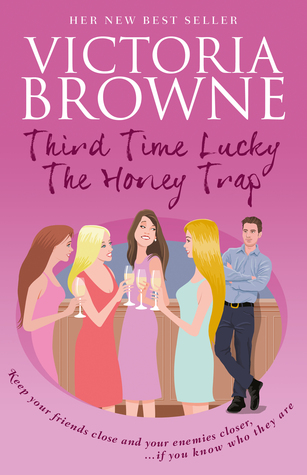 Third Time Lucky: The Honey Trap