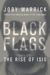 Black Flags by Joby Warrick