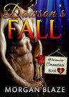 Dawson's Fall by Morgan Blaze