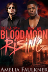 Blood Moon Rising (Tooth & Claw #2)