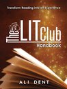 The LITClub Handbook: Transforming Reading into an Experience