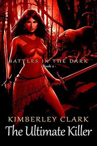 The Ultimate Killer (Battles in the Dark Book 2)