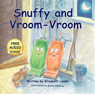 Snuffy and Vroom-Vroom: Free Audio Book Inside (Preschool, Books for Kids age 3-5 and older)