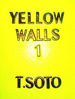 Yellow Walls: Book 1