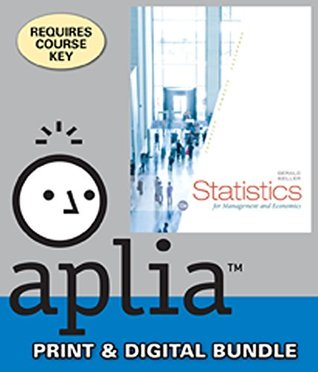 Bundle: Statistics for Management and Economics, Loose-Leaf Version, 10th + Aplia, 1 term (6 months) Printed Access Card
