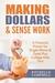 Making Dollars & Sense Work