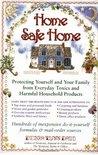 Home Safe Home by Debra Lynn Dadd