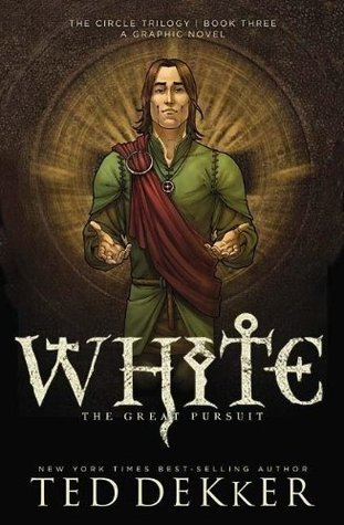 White: The Great Pursuit (The Circle: The Graphic Novel, #3)
