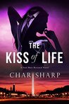 The Kiss of Life (Soul Mate Rescued, #1)