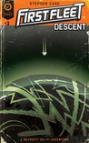 First Fleet #3: Descent