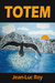 Totem by Jean-Luc Roy