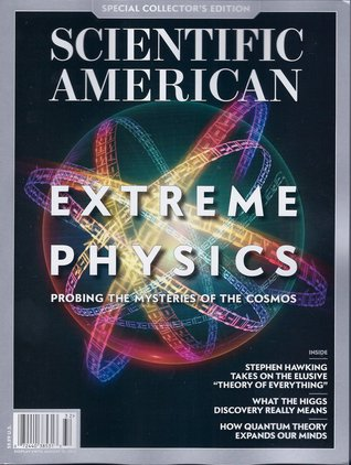 Scientific American Special Collector's Edition - EXTREME PHYSICS - Probing the Mysteries of the Cosmos