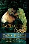 Embrace the Wind (The Blood Rose #7)