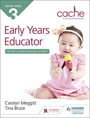 CACHE Level 3 Early Years Educator for the Classroom-Based Learner