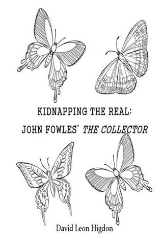 Kidnapping The Real: John Fowles' The Collector