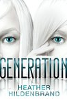 Generation (Clone Chronicles, #3)