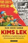 Kims lek  by Sun Heidi Sæbø