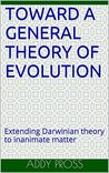 Toward a general theory of evolution: Extending Darwinian theory to inanimate matter