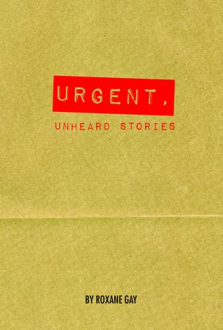 Urgent, Unheard Stories