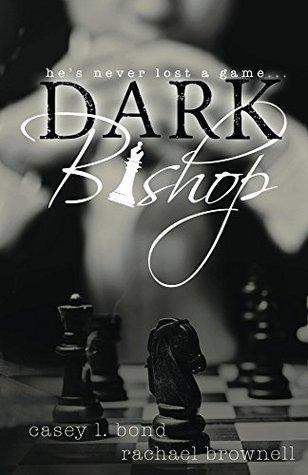 Dark Bishop Box set (Dark Bishop, #1-5) by Casey L. Bond