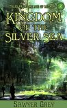 Kingdom of the Silver Sea (The Age of Aether Book 2)