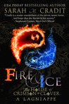 Fire & Ice by Sarah M. Cradit