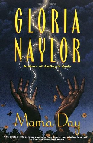 Mama Day by Gloria Naylor