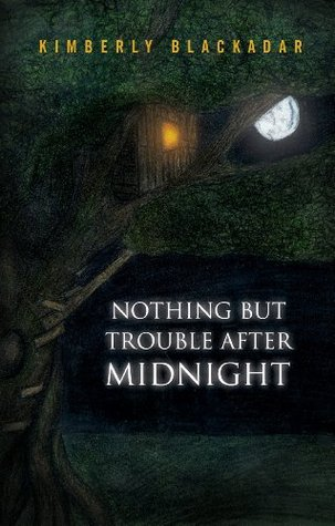 Nothing but Trouble after Midnight (The Seven C's Series Book 1)