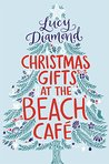 Christmas Gifts at the Beach Café (The Beach Café, #3)