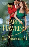 The Prince and I by Karen Hawkins