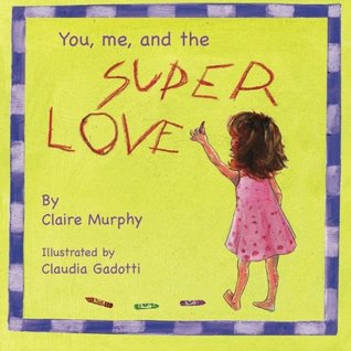 You, me and the Superlove