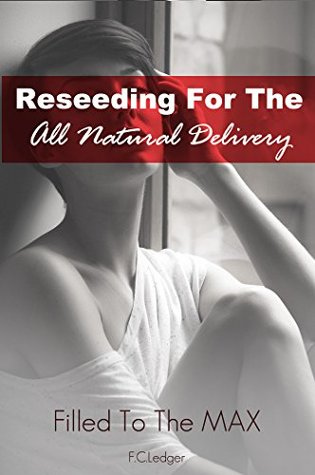Reseeding For The All Natural Delivery: MMMF (Filled To The MAX)