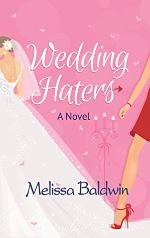 Wedding Haters (Event to Remember, #2)