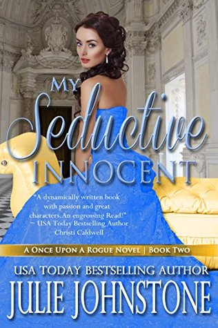 My Seductive Innocent (Once Upon a Rogue, #2)