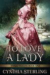 To Love a Lady (Titled Texans #1)