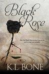 Black Rose (Black Rose #1)
