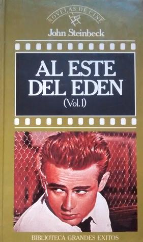 Al este del Edén (Vol. I)