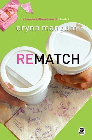 Rematch by Erynn Mangum