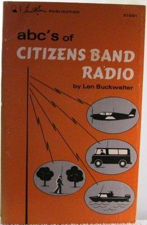 ABC's Of Citizen Band Radio