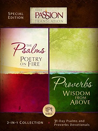 Psalms Poetry on Fire and Proverbs Wisdom From Above: 2-in-1 Collection with 31 Day Psalms & Proverbs Devotionals