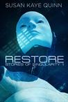 Restore by Susan Kaye Quinn