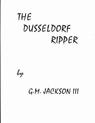 The Dusseldorf Ripper (ePUB)