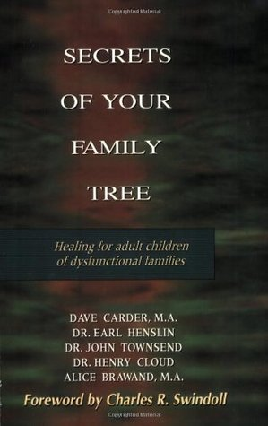 Secrets of Your Family Tree: Healing for Adult Children of Dysfunctional Families