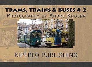 Trams, Trains & Buses # 2