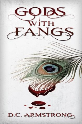 Gods with Fangs (Gods with Fangs Trilogy Book 1)