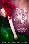Souls of Fire (The Souls Series #1)