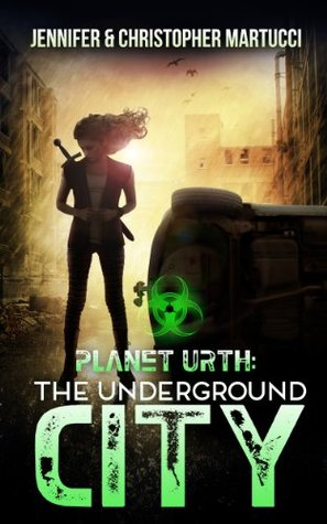 The Underground City by Jennifer Martucci